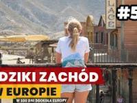 DZIKI ZACHÓD w Europie