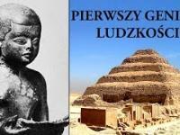 Pierwszy Geniusz Ludzkości - kim był tajemniczy Imhotep ze Starożytnego Egiptu?