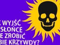 """Jak """"wyjść na Słońce"""" i nie zrobić sobie krzywdy? - o promieniowaniu UV"""