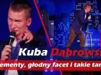 Kuba Dąbrowski Stand Up - Suplementy Głodny Facet I Takie Tam