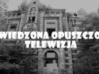 Nawiedzona opuszczona telewizja Gdańsk - Urbex KFM