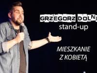Grzegorz Dolniak o mieszkaniu z kobietą