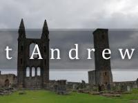 St Andrews - Zrujnowana Szkocka Częstochowa