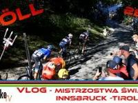 VLOG - Mistrzostwa Świata Innsbruck -Tirol [Höll, Innsbruck]