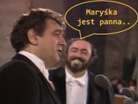 Maryśka je Panna - Domingo, Pavarotti, Carreras (nagranie archiwalne) PL