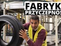 Polska fabryka przyczepności - kulisy produkcji opon