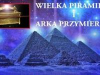 Czy Wielka Piramida skrywała Arkę Przymierza?