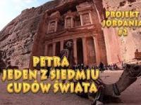 Projekt Jordania - 2 PETRA - Jeden z siedmiu cudów świata.