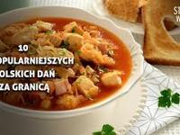 10 Najpopularniejszych polskich dań zagranicą