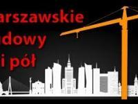 Warszawskie Budowy VI i pół