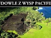 Zagadkowe Ruiny Dawnych Budowli z Wysp Pacyfiku