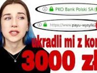 Jak działają oszuści? | Dziewczynie skradziono z konta 3000 zł