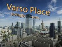 Varso Tower Postępy prac budowlanych