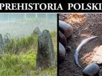Prehistoria Polski - Tajemnicze Kręgi i Grobowce oraz Rekordowe Artefakty