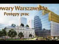 Browary Warszawskie Postępy prac budowlanych