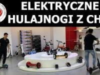 Wizyta w chińskiej fabryce pojazdów elektrycznych