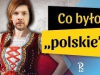 Z czego Polska była kiedyś znana?