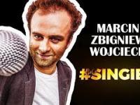 SINGIEL - Marcin Zbigniew Wojciech | STAND-UP (cały program)