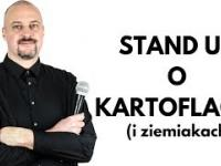 STAND UP o Kartoflach (i Ziemniakach) - Tomasz Biskup