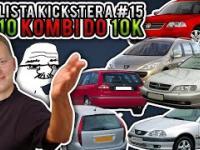 10 kombi do 10 tysięcy - Lista Kickstera 15