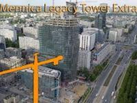 Mennica Legacy Tower extra (Warszawskie budowy VIII)