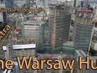 Warsaw Hub Extra (Warszawskie budowy VIII)