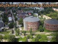 Zabytkowa Warszawska Gazownia na Woli
