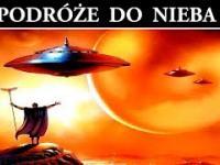 Starożytni Kosmici - Podróże do Nieba