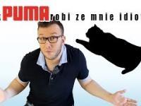 Jak Puma robi ze mnie idiotę