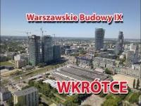 Warszawskie Budowy IX Trailer