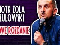 """Piotr """"Zola"""" Szulowski w pełnym programie pt. """"Nowe rozdanie"""""""
