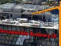Warszawskie Budowy IX
