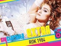 Tego się słuchało EXTRA: Rok 1984
