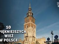 10 Najpiękniejszych wież w Polsce
