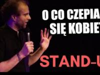 STAND-UP | O co czepiają się kobiety? | Marcin Zbigniew Wojciech