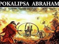 Apokalipsa Abrahama - Niesamowita Kosmiczna Tajemnica