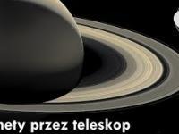 Jak wyglądają planety przez teleskop? Oczekiwania vs rzeczywistość