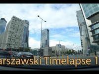 Warszawski Timelaspe 10 Ochota - Wola - Śródmieście
