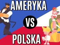 Ameryka kontra Polska