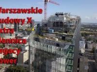 Warszawski Budowy X Extra - Mennica Legacy Tower