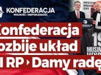 Konfederacja rozbije układ III RP - damy radę! (spot wyborczy)
