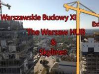 Warszawski Budowy XI Extra The Warsaw Hub & Skyliner