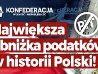 Konfederacja to największa obniżka podatków w historii Polski. 1000+