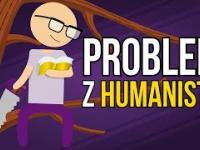 Problem z humanistą