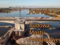 Budowa Mostu Południowego - POW 09