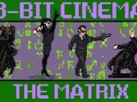The Matrix w 8 bitach