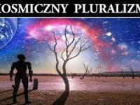 Życie w Kosmosie - Kosmiczny Pluralizm Światów