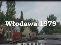 Włodawa w 1979 roku - niepublikowane nagranie