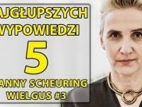 5 najgłupszych wypowiedzi Joanny VON Scheuring - Wielgus 3