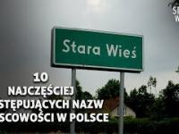 10 Najczęściej występujących nazw miejscowości w Polsce